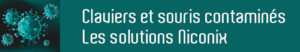 Claviers et souris contaminées - les solutions Niconix